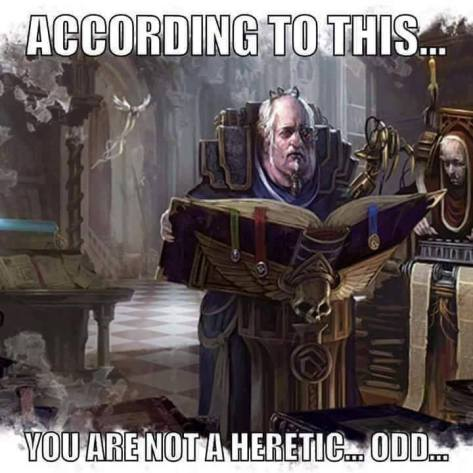 Heretic you are not