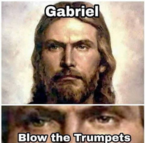 Gabrael blow the trumpets
