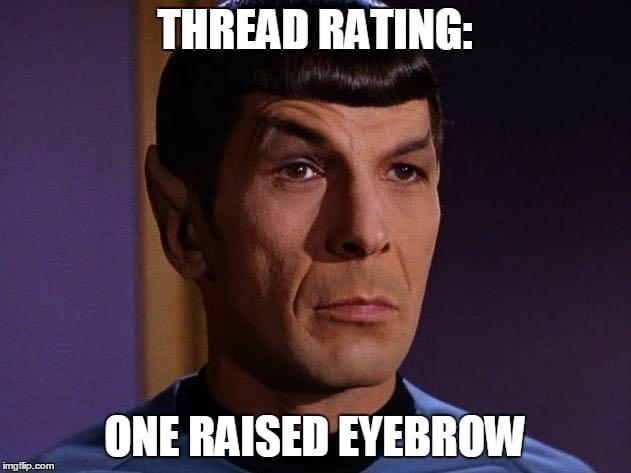 thread rating one raised eyebrow spock